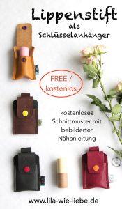 Werbung / kostenloses Schnittmuster für Lippenstift als Schlüsselanhänger mit Kneipp Lipcare