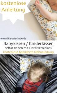 Babykissen / Kinderkissen nähen kostenlose Anleitung - free tutorial - Hotelverschluss