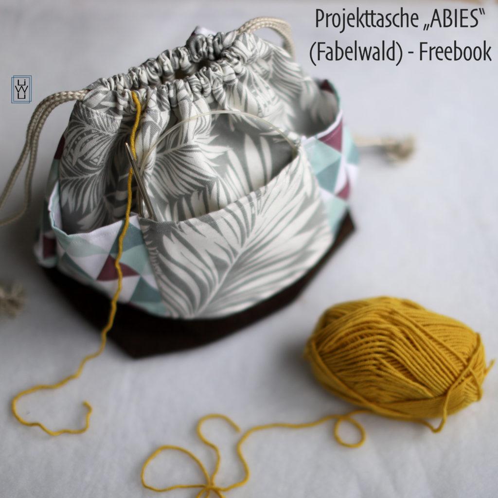 Projekttasche Abies - Freebook von Fabelwald