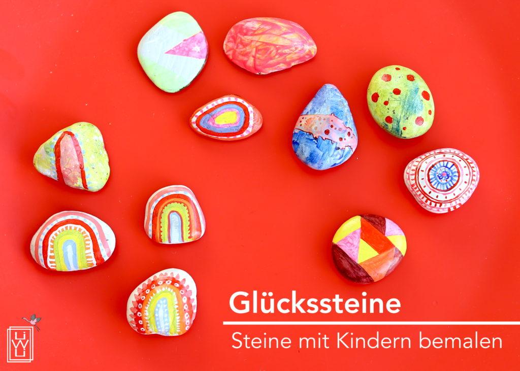Glückssteine / Steine bemalen mit Kindern
